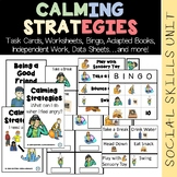 Calming Strategies Unit (sped/autism/middle/high school)