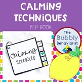 Calming Techniques Flip Book