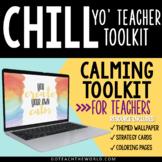 Calming Toolkit *For Teachers*