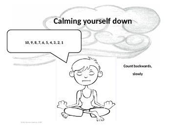 Calming Yourself Down; Emotional Regulation; Social Skill Get Calm
