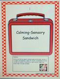 Calming/Senosry Sandwich