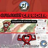 Calorie Cruncher -- Algebra Edition - Inequalities - 21st