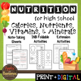 Calories, Nutrients, Vitamins, and Minerals - Interactive Note-Taking Materials