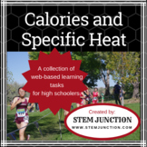 Calories and Specific Heat Online Collection (Great for Di