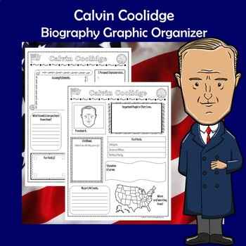 Calvin Coolidge President Biography Research Graphic Organizer