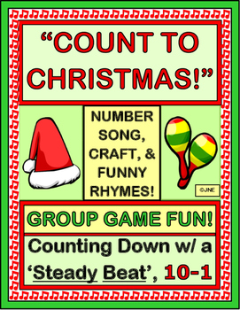Christmas Count Down.Count To Christmas Count Down 10 1 With A Group Game Craft And Song