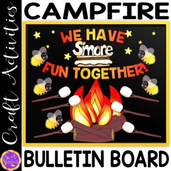 Camp Fire Bulletin Board Set