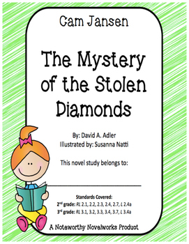 Cam Jansen #1: The Mystery of the Stolen Diamonds Novel Study
