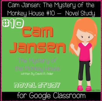 Cam Jansen #10 - Novel Study (Great for Google Classroom)