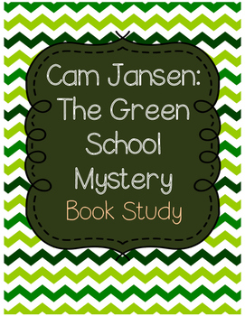 Cam Jansen Green School Mystery