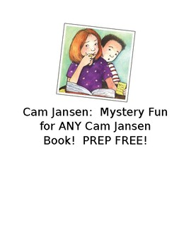 Cam Jansen:  Mystery Fun for ANY Cam Jansen Book!  PREP FREE!