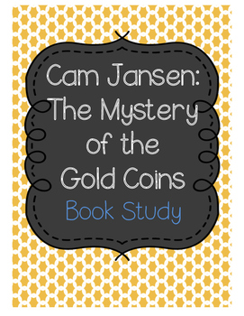 Cam Jansen Mystery of the Gold Coins
