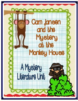 Cam Jansen and the Mystery at the Monkey House Differentiated Literature Unit