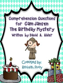 Cam Jansen The Birthday Mystery Comprehension Questions