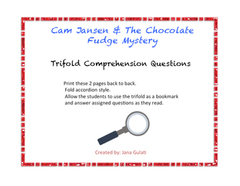 Cam Jansen & The Chocolate Fudge Mystery- Trifold Comprehension Questions