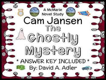 Cam Jansen: The Ghostly Mystery (David A. Adler) Novel Study / Comprehension