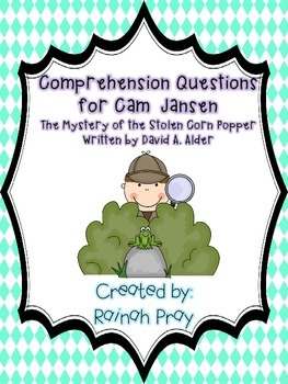 Cam Jansen The Mystery of the Stolen Corn Popper Comprehension Questions