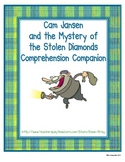 Cam Jansen The Mystery of the Stolen Diamonds Comprehension Companion