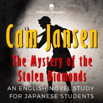 Cam Jansen - The Mystery of the Stolen Diamonds for Japanese Students