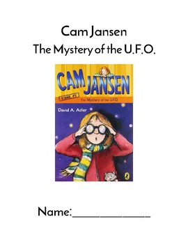 Cam Jansen The Mystery of the U.F.O. Comprehension Packet