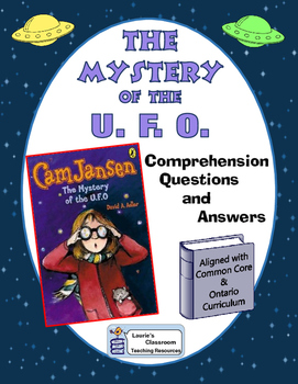 Cam Jansen The Mystery of the U.F.O. Comprehension Questions