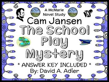 Cam Jansen: The School Play Mystery (David A. Adler) Novel Study / Comprehension