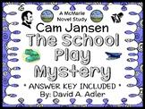 Cam Jansen: The School Play Mystery (David A. Adler) Novel Study / Comprehension