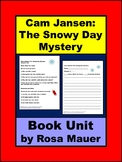 Cam Jansen: The Snowy Day Mystery Book Unit