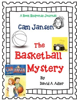 Cam Jansen and The Basketball Mystery - A Complete Novel Study