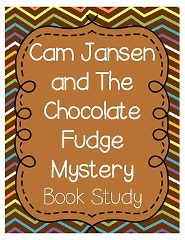 Cam Jansen and The Chocolate Fudge Mystery Comprehension