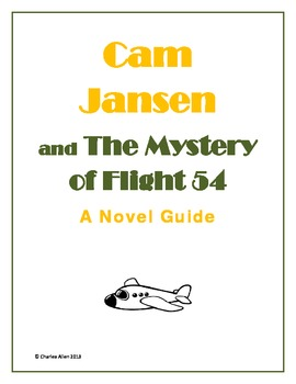 Cam Jansen and The Mystery of Flight 54 Novel Guide
