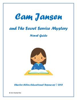 Cam Jansen and The Secret Service Mystery
