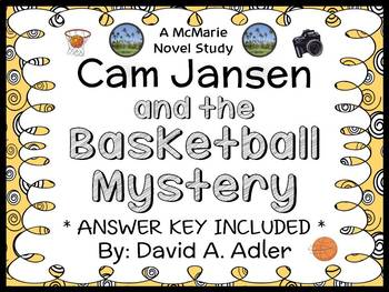 Cam Jansen and the Basketball Mystery (Adler) Novel Study / Comprehension