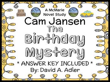 Cam Jansen and the Birthday Mystery (David A. Adler) Novel Study / Comprehension