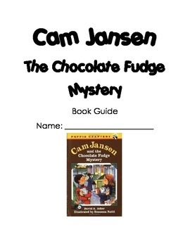 Cam Jansen and the Chocolate Fudge Mystery Novel Guide