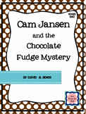 Cam Jansen and the Chocolate Fudge Mystery- Novel Study/Bo