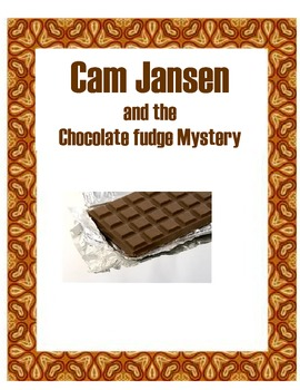 Cam Jansen And The Chocolate Fudge Mystery Reading Level