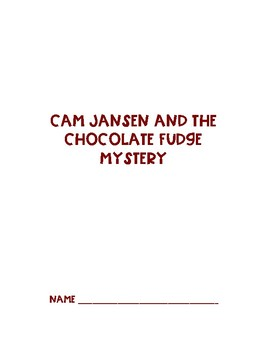 Cam Jansen and the Chocolate Fudge Mystery by David A. Adler