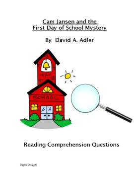 Cam Jansen and the First Day of School Mystery Literature Questions