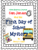 Cam Jansen and the First Day of School Mystery - a Complet