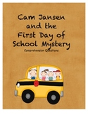 Cam Jansen and the First Day of School Mystery comprehensi
