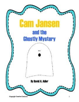Cam Jansen and the Ghostly Myster Reading Packet