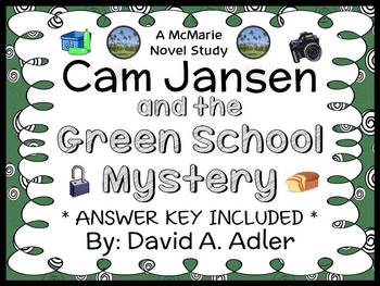 Cam Jansen and the Green School Mystery (Adler) Novel Study / Comprehension