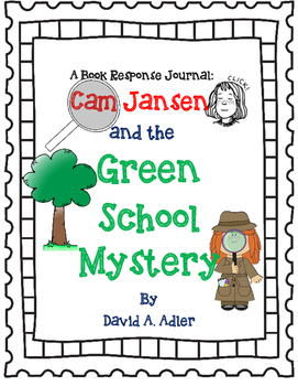 Cam Jansen and the Green School Mystery-A Complete Novel Study