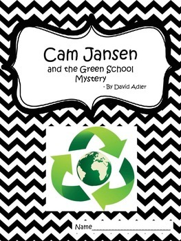 Cam Jansen and the Green School Mystery comprehension packet and test