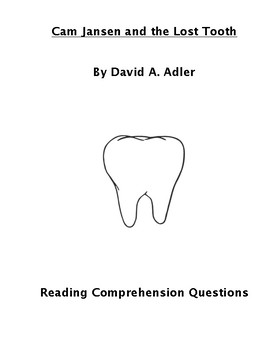 Cam Jansen and the Lost Tooth Reading Comprehension Questions