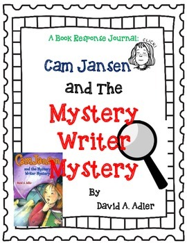 Cam Jansen and the Mystery Writer Mystery - A Complete Novel Study