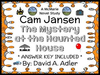 Cam Jansen and the Mystery at the Haunted House (David A. Adler) Novel Study