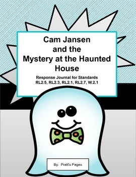 Cam Jansen and the Mystery at the Haunted House Response Journal