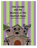 Cam Jansen and the Mystery at the Haunted House comprehens